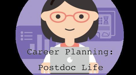 Career Planning - Postdoc Life