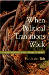 When Political Transitions Work: Reconciliation as Interdependence